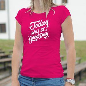 Dámske tričko s potlačou Good day
