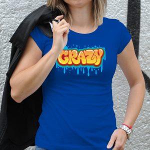 Dámske tričko s potlačou Crazy