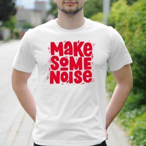 Pánske tričko s potlačou Make some noise