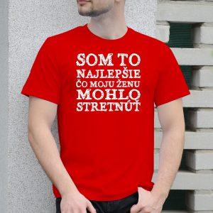 Pánske tričko s potlačou Som to najlepšie