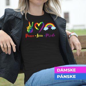 Tričko s potlačou Peace, love, pride