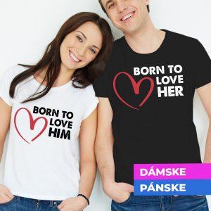 Tričko s potlačou Born to love