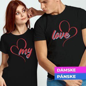 Tričko s potlačou My love