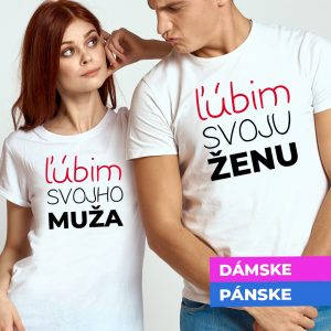 Tričko s potlačou Ľúbim svoju ženu
