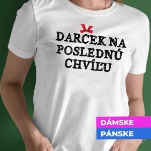 Tričko s potlačou DARČEK