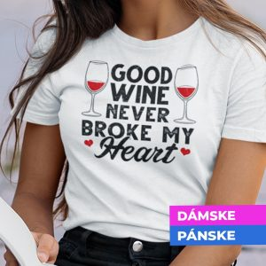 Tričko s potlačou GOOD WINE