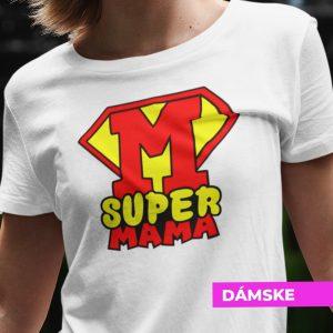 Tričko s potlačou SUPERMAMA