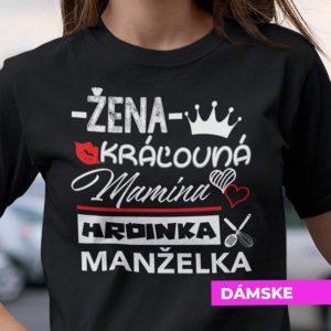 Tričko s potlačou MAMINA HRDINKA