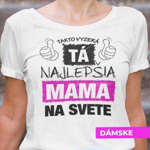 Tričko s potlačou NAJ MAMA