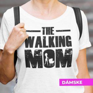 Tričko s potlačou THE WALKING MOM
