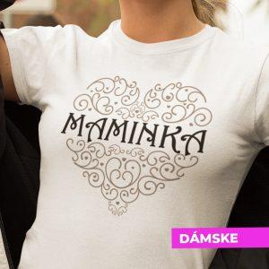 Tričko s potlačou MAMINKA