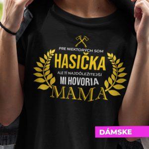 Tričko s potlačou MAMA HASIČKA