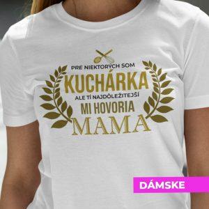 Tričko s potlačou MAMA KUCHÁRKA