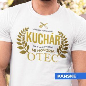 Tričko s potlačou OTEC KUCHÁR
