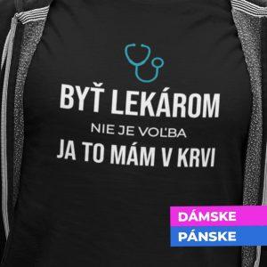 Tričko s potlačou LEKÁR