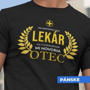 Tričko s potlačou OTEC LEKÁR