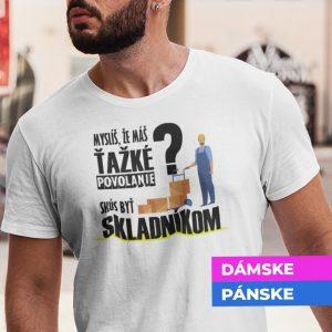 Tričko s potlačou SKÚS BYŤ SKLADNÍKOM