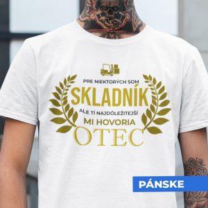Tričko s potlačou OTEC SKLADNÍK