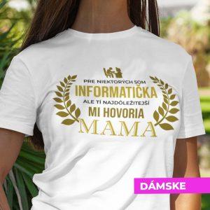 Tričko s potlačou MAMA INFORMATIČKA