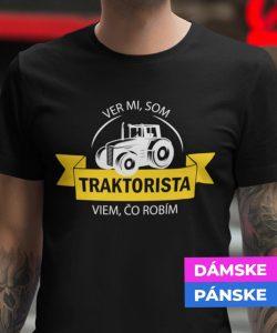 11-08-006c-tricko-s-potlacou-ver-mi-som-traktorista-viem-co-robim-farmari-povolania-rolnictvo-polnohospodarstvo