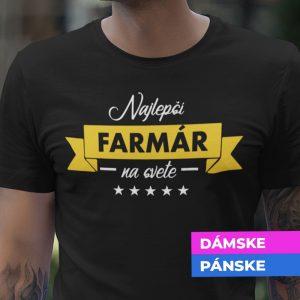 Tričko s potlačou NAJLEPŠÍ FARMÁR