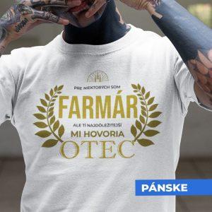 Tričko s potlačou OTEC FARMÁR