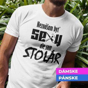 Tričko s potlačou SEXY STOLÁR