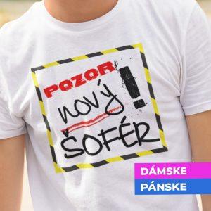 Tričko s potlačou POZOR NOVÝ ŠOFÉR