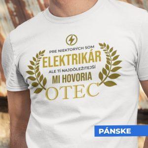 Tričko s potlačou OTEC ELEKTRIKÁR