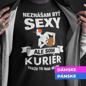 Tričko s potlačou SEXY KURIÉR