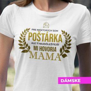 Tričko s potlačou MAMA POŠTÁRKA