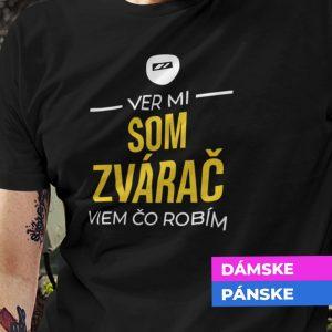 Tričko s potlačou SOM ZVÁRAČ