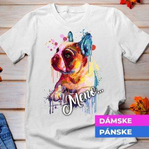 Tričko s potlačou FRANCÚZSKY BULDOČEK