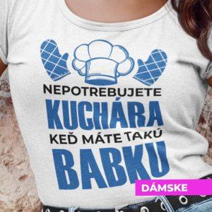 Tričko s potlačou BABKA KUCHÁRKA