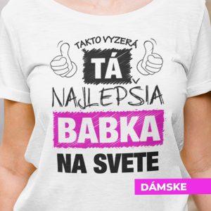Tričko s potlačou NAJLEPŠIA BABIČKA