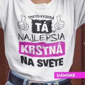 Tričko s potlačou NAJLEPŠIA KRSTNÁ