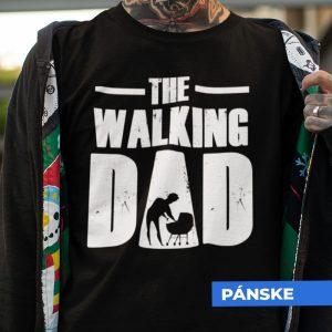 Tričko s potlačou THE WALKING DAD