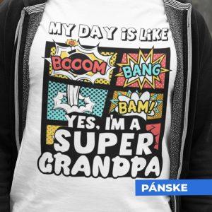 Tričko s potlačou SUPER GRANDPA