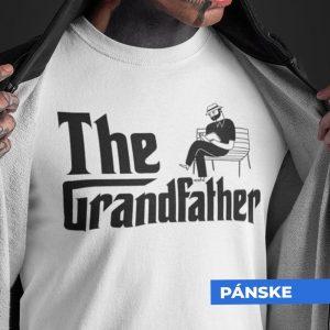 Tričko s potlačou THE GRANDFATHER