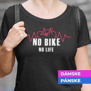 Tričko s potlačou No bike no life