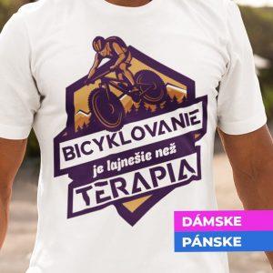 Tričko s potlačou Bicyklovanie lepšie než terapia