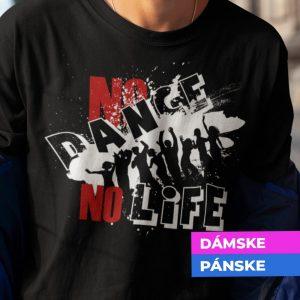 Tričko s potlačou No dance no life
