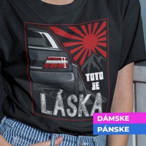Tričko s potlačou Toto je moja láska